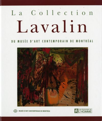 La Collection Lavalin du Musée d'art contemporain
