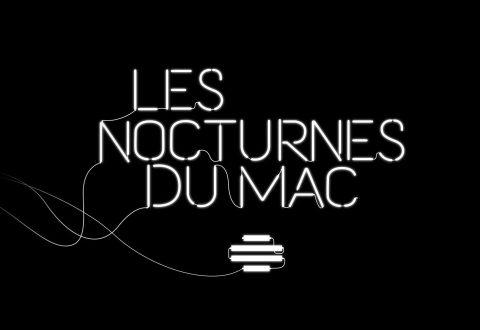 Les Nocturnes du MAC