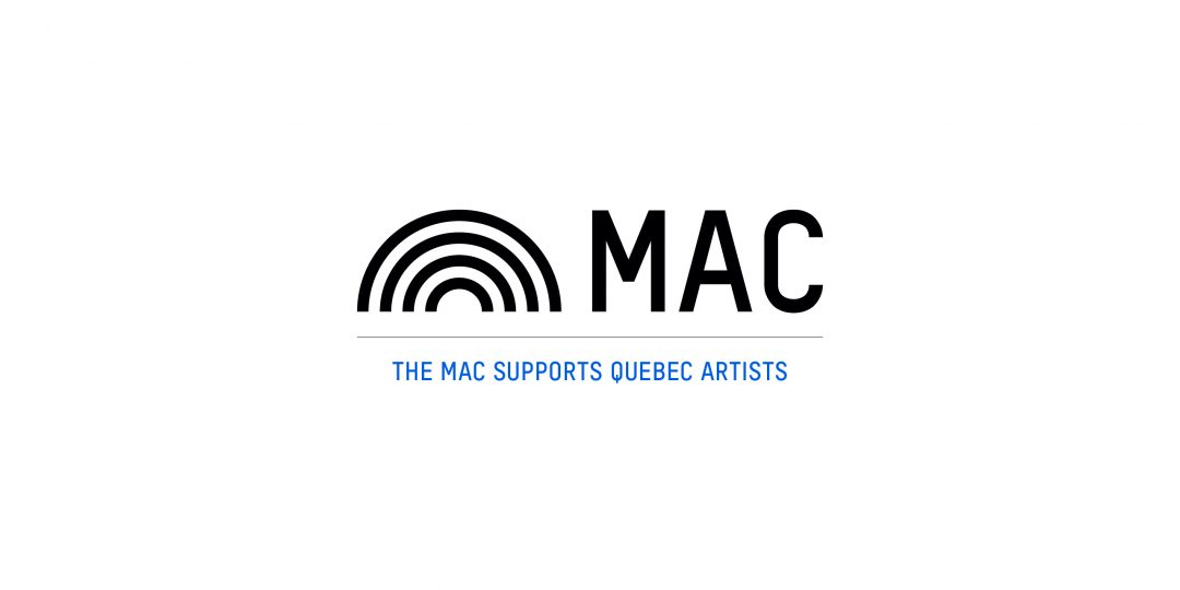 The MAC takes action to support Québec artists and their collaborators